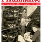 Le premier livre d'histoire sur le journal l'Humanité